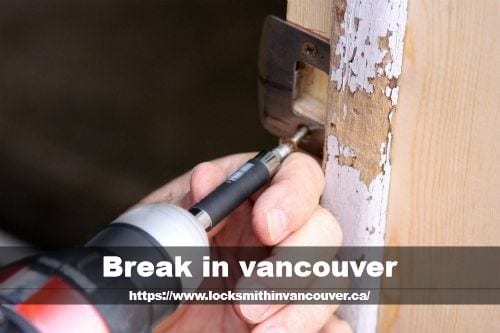 Break in Vancouver