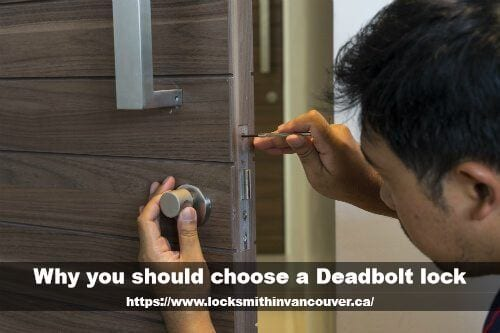 Why you should choose a Deadbolt lock